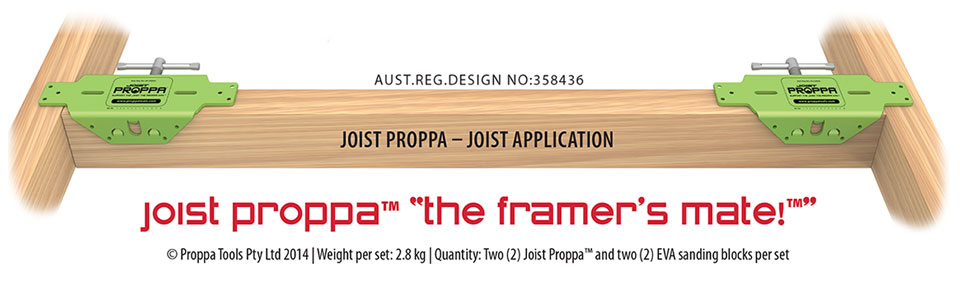 "Joist Proppa - ""the framer's mate"""